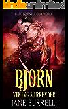 Bjorn: a Viking Warrior Romance (Viking Surrender Book 10)