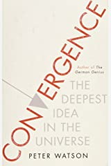 Convergence: The Deepest Idea in the Universe Paperback