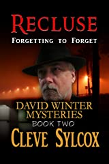 David Winter Mysteries - Forgetting to Forget: Recluse Kindle Edition