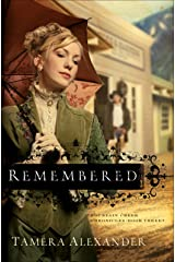 Remembered (Fountain Creek Chronicles Book #3) Kindle Edition