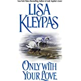 Only With Your Love (Vallerands Book 2)