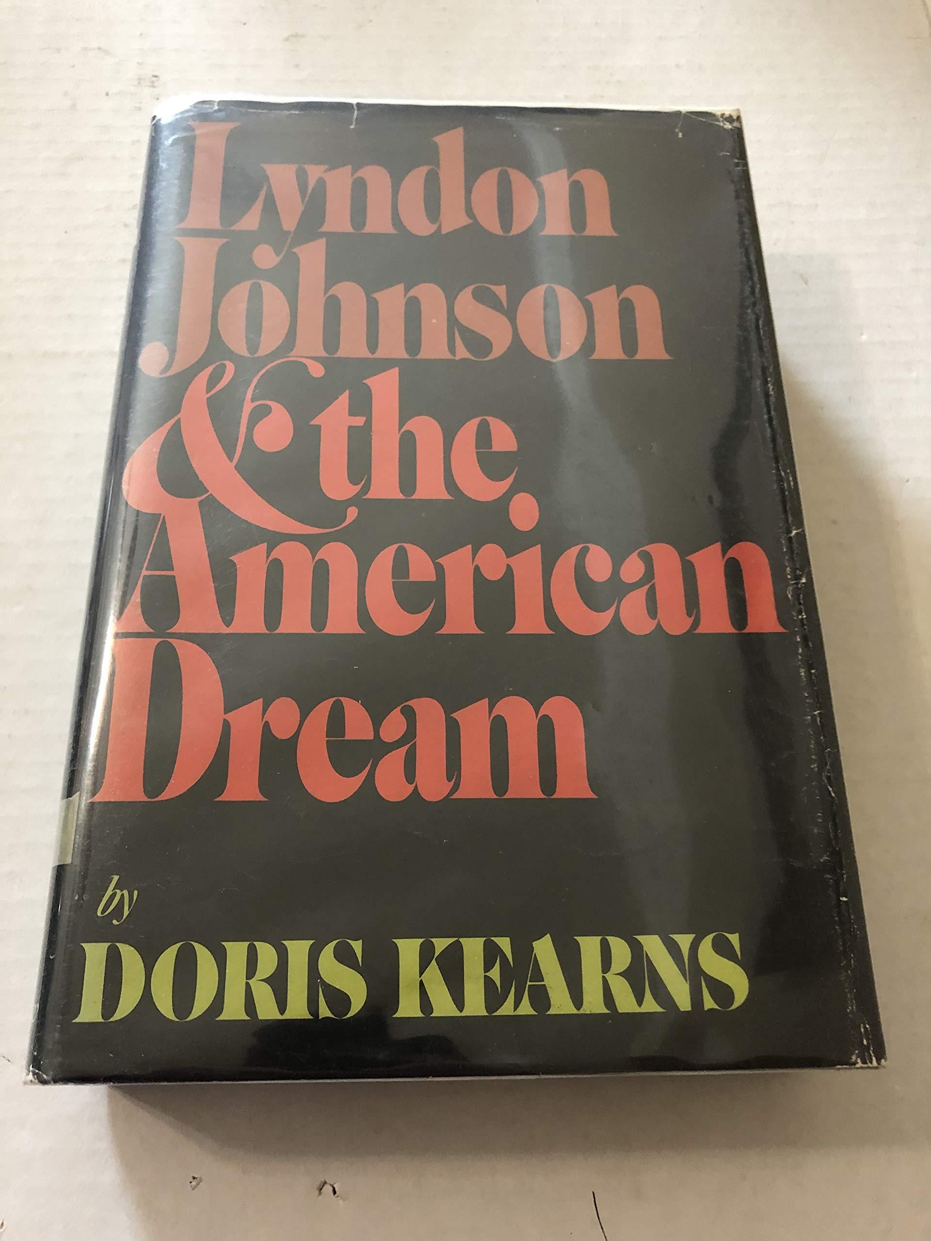 Lyndon Johnson and the American Dream: Amazon.es: Doris ...