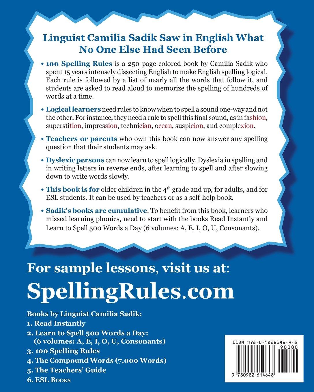 100 Spelling Rules Camilia Sadik 9780982614648 Amazon Books