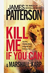 Kill Me If You Can Kindle Edition