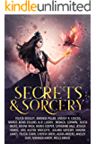 Secrets and Sorcery: a Paranormal Romance and Urban Fantasy Anthology (English Edition)