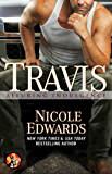 Travis (Alluring Indulgence Book 3)