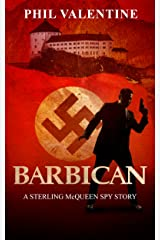 Barbican: A Sterling McQueen Spy Story Kindle Edition