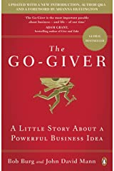 The Go-Giver: A Little Story About a Powerful Business Idea Kindle Edition