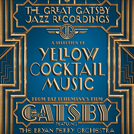 The Great Gatsby - The Jazz Recordings Feat  Bryan Ferry Orchestra