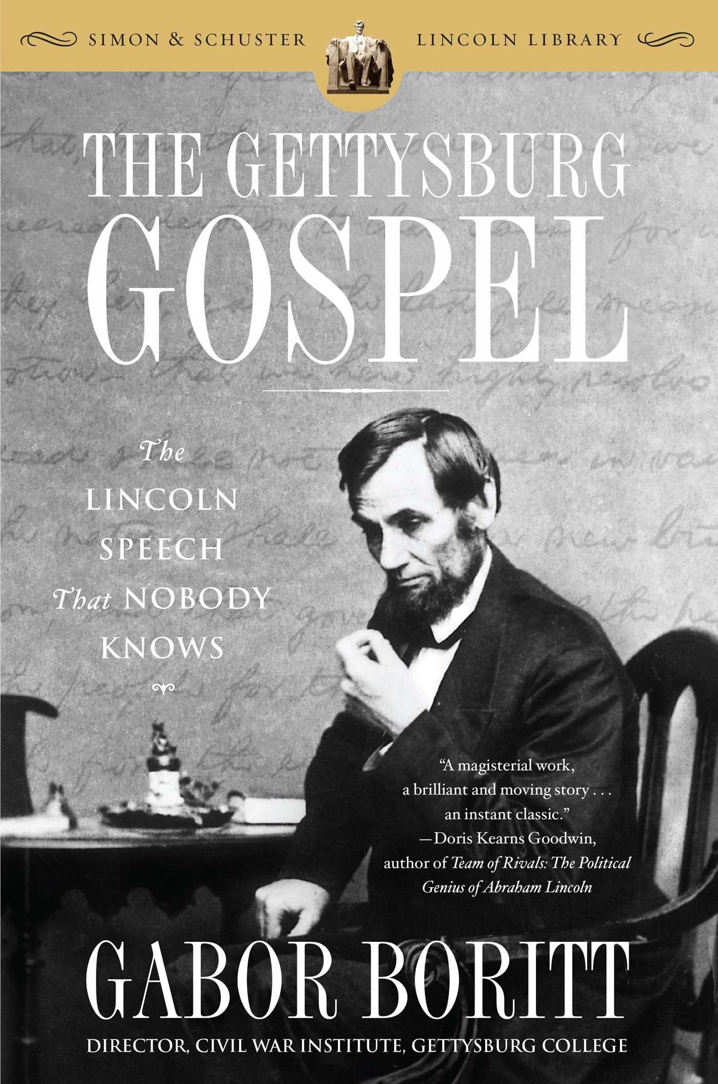 The Gettysburg Gospel: The Lincoln Speech That Nobody Knows (Simon & Schuster Lincoln Library) pdf