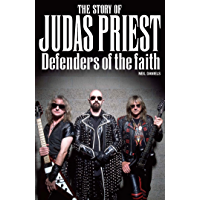 The Story Of Judas Priest: Defenders Of The