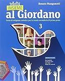 Insieme al Giordano. Con e-book. Con espansione online. Per la Scuola media: 3