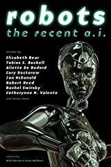 Robots: The Recent A.I. Kindle Edition