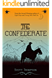 The Confederate (Ambrose Western Saga Book 1)