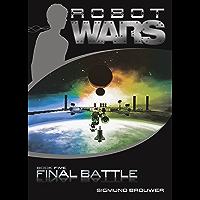 Final Battle (Robot Wars Book 5)