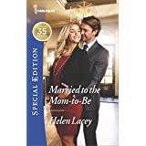 Married to the Mom-to-Be (The Cedar River Cowboys Book 2542)