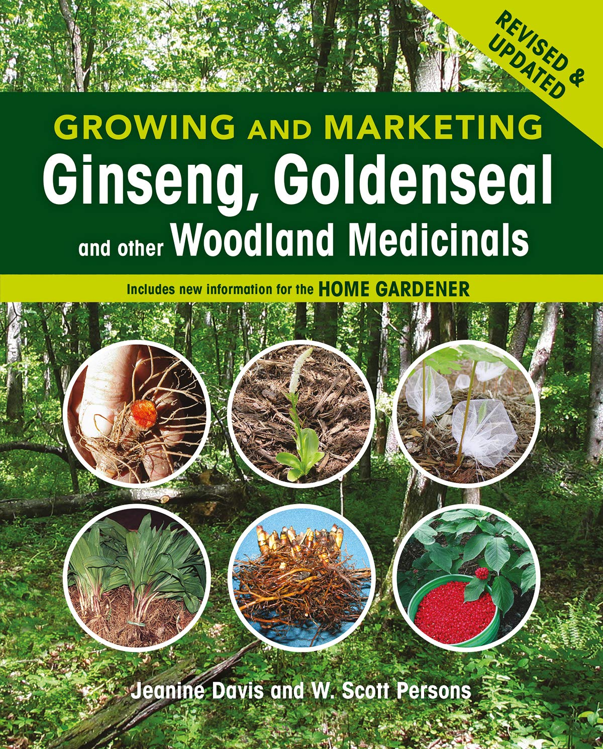 Growing and Marketing Ginseng, Goldenseal and other Woodland Medicinals: 2nd Edition by New Society Publishers