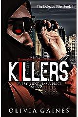 Killers (The Delgado Files Book 1) Kindle Edition
