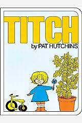 Titch (Classic Board Books) Kindle Edition