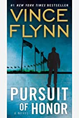 Pursuit of Honor: A Novel (A Mitch Rapp Novel Book 10) Kindle Edition