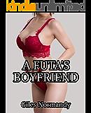 A Futa's Boyfriend