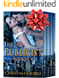 The Publicist Series - Book 1 - 4: Contemporary Romance Series PLUS a Bonus Book!