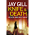 Knife & Death: Fast-paced, unputdownable crime thriller (DCI James Hardy Series Book 1)