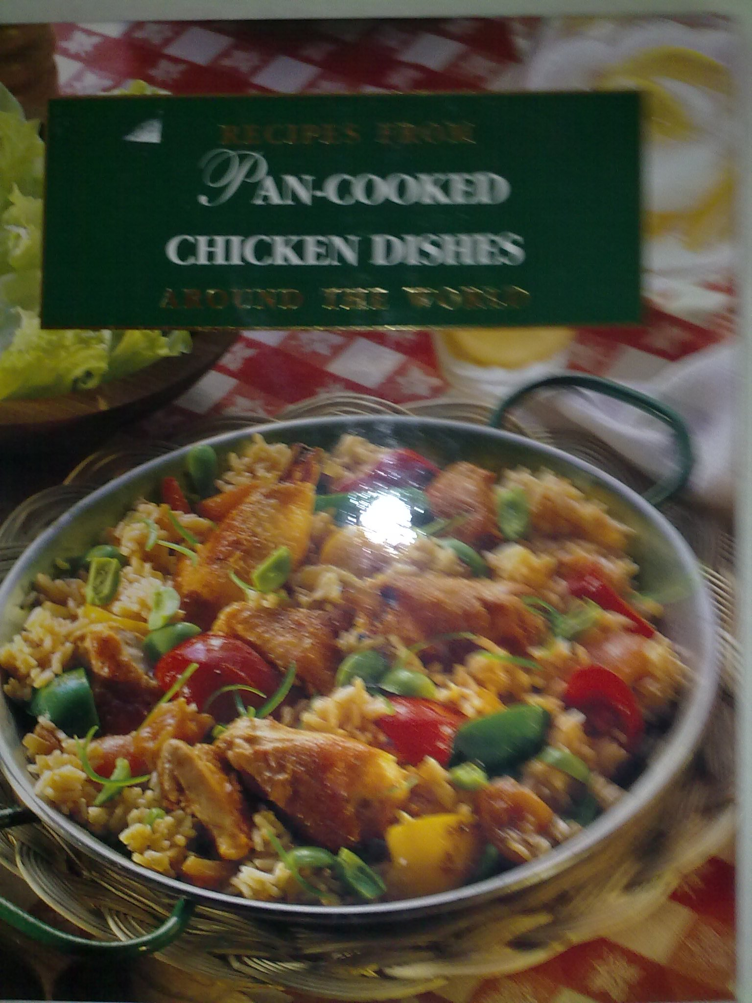 Pan cooked chicken dishes recipes from around the world amazon pan cooked chicken dishes recipes from around the world forumfinder Images