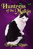 Huntress of the Malkin: Malkin Novella #2 (War of the Malkin Novella Series)