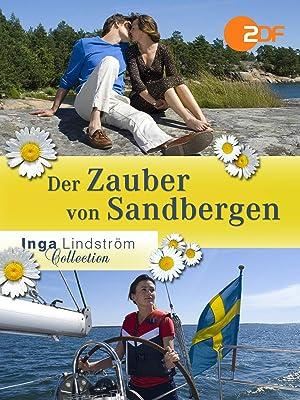 Inga Lindström Der Zauber Von Sandbergen