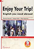 Enjoy Your Trip! English you need abroad―旅英語の心得