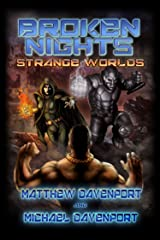 Broken Nights: Strange Worlds Kindle Edition