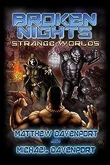 Broken Nights: Strange Worlds