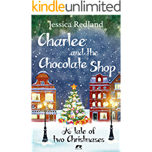 Charlee and the Chocolate Shop: A Heartwarming Tale of Two Christmases