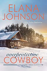 Overprotective Cowboy: A Mulbury Boys Novel (Hope Eternal Ranch Romance Book 2) Kindle Edition