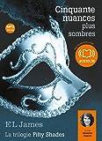 Cinquante nuances plus sombres - La trilogie Fifty shades Volume 2: Livre audio 2 CD MP3 - 679 Mo + 660 Mo