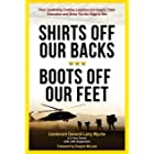 Shirts Off Our Backs, Boots Off Our Feet: How Leadership Enables Logistics and Supply Chain Execution and Gives You the Edge