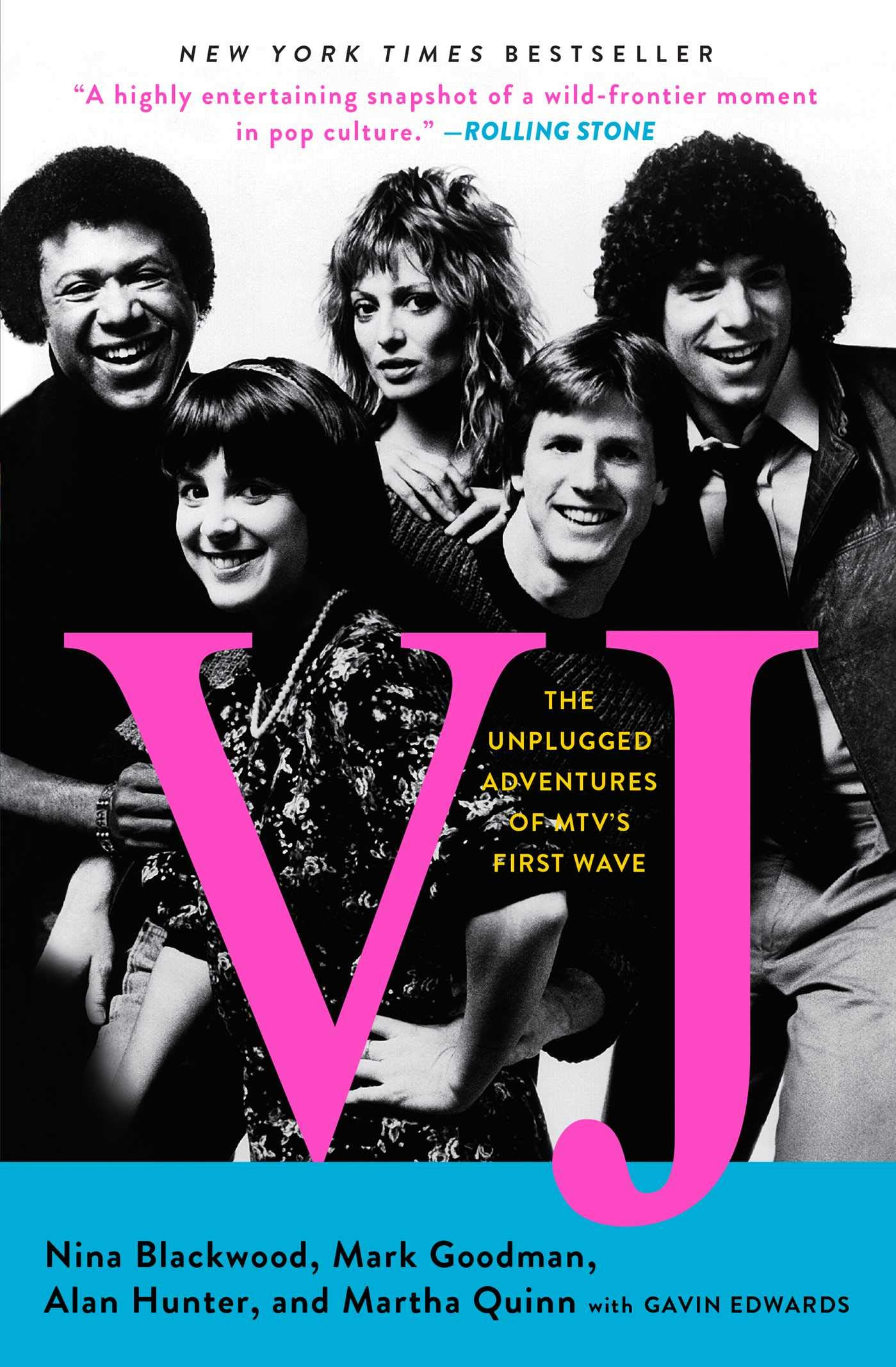 VJ: The Unplugged Adventures of MTV's First Wave - Livros na