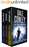 Dale Conley Action Thrillers: Books 1-3 (Dale Conley Series Box Set Book 1)