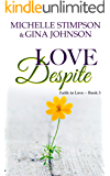 Love Despite: A Christian Romance (Faith in Love Book 3)