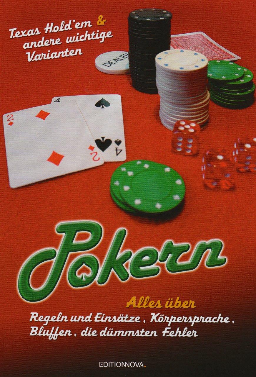 Pokern: Alles über Regeln und Einsätze, Körpersprache, Bluffen, die dümmsten Fehler