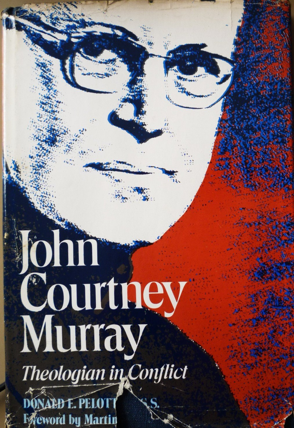 John Courtney Murray: Theologian in Conflict, Pelotte, Donald E.
