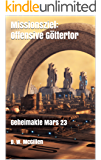 Missionsziel: Offensive Göttertor: Geheimakte Mars 23