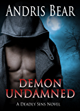 Demon Undamned: Paranormal Romance (Deadly Sins Book 5)