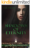 Shadows of Eternity (Shadows of Night 3)