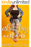 Abi and the Boy Next Door: A Sweet Young Adult Romance (The Texas High Series: Abi Book 1)