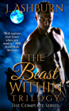 The Beast Within Trilogy: The Complete Series