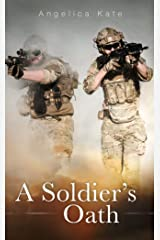 A Soldier's Oath (Soldier's Pact Book 2) Kindle Edition