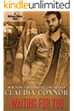 Waiting For You (The Walker Brothers Book 2)