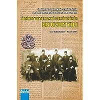 İttihat ve Terakki Cemiyetinin 1911 Kongresi ve Siyasi Programı İttihat ve Terakki Cemiyetinin En Uzun Yılı